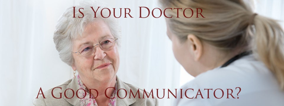 Communicating With Patients- 10 Signs Your Doctor Is Good