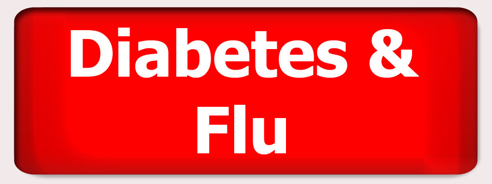 Diabetes and Flu